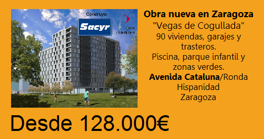 vegas de cogullada sacyr Obra Nueva en Zaragoza